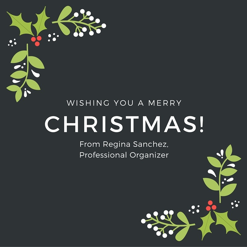 From Regina Sanchez, Professional Organizer